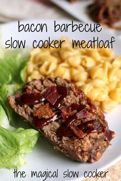 Bacon Barbecue Slow Cooker Meatloaf - The Magical Slow Cooker