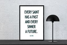 Every saint has a past and every sinner a future - Oscar Wilde - Quote, Instant Download, Printable, Wall Art by PinkPebblePrints on Etsy Family Tree Print, Oscar Wilde Quotes, Personalised Prints, Online Print Shop, Printable Quotes, Wall Art Prints, Online Printing, Inspirational Quotes, Printables