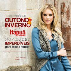 Coleção Outono Inverno na Itapuã, vai perder? :)