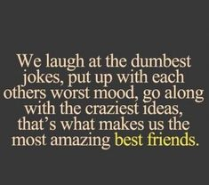 Quote Craze crazy quotes for best friend Best Friend Quotes Funny, Besties Quotes, Best Friends Funny, Guy Best Friend, Sister Quotes, Funny Quotes, Quotes About Crazy Friends, Bestfriend Goals Quotes, Quotes For Friends Funny
