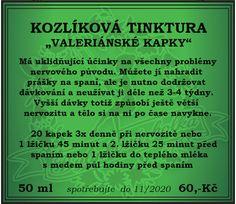 """BYLINKOVÁ HOLKA: KOZLÍKOVÁ TINKTURA """"VALERIÁNSKÉ KAPKY"""" Blog, Blogging"""