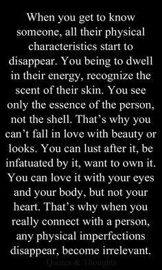 This is so true... lucky for me in two ways.. you see past my imperfections and with you I get your inner beauty and your gorgeous physical beauty.. I'm a very blessed man!!
