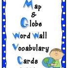 FREE!  There are 50 map and globe word wall vocabulary cards included in this freebie pack.
