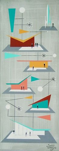 Retro modernist, abstract painting, Mid century modern, googie, art - by El Gato Gomez http://www.ebay.com/itm/EL-GATO-GOMEZ-PAINTING-MID-CENTURY-MODERN-RETRO-GOOGIE-ARCHITECTURE-ROCKET-SPACE-/130860859940