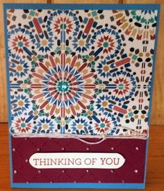 Made with: Stampin Up Moroccan Designer Series Paper