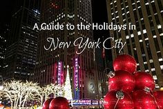 A Guide to the Holidays in New York City