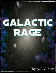 GALACTIC RAGE by A.J. Verser - An evil presence looms over a distant galaxy. On planet Sralyr, the people are unaware of this evil. They live happily with love and peace ruling the surface of the planet. Their government, however, does not believe that their people are truly happy... Adventure, High Fantasy, Sci Fi