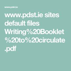 www.pdst.ie sites default files Writing%20Booklet%20to%20circulate.pdf