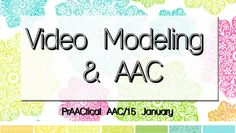 PrAACtical AAC: Video Modeling and AAC. Pinned by SOS Inc. Resources. Follow all our boards at pinterest.com/sostherapy/ for therapy resources.