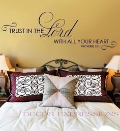 Wall Decal Trust in the Lord with All Your Heart   SCRIPTURE WALL DECAL. $40.00, via Etsy.