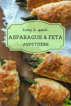 Easy asparagus appetizer recipe for asparagus & feta filled rolls. Quick to make and a perfect savory snack for any occasion!