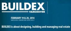 BUILDEX Vancouver 2014 begins Wed, 19 Feb 2014 at Vancouver Convention Centre West #Exhibition / Expo Vancouver