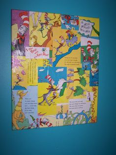 Could be used with any book, any size canvas, even with embellishments, choices are endless   dr. suess + mod podge + canvas = fun artwork for classroom or home! :)