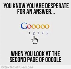 funny cartoon you know you are desperate for an answer when you look at the second page of google