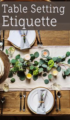 Ever wondered the proper etiquette for setting a table? Click through to read the formal way and casual way to set the table. Just in time for the holidays! #HomeBeginsHere #tablesetting #tablesettingetiquette #tablescape