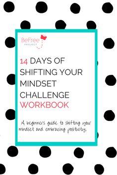 14 Days of Shifting Your Mindset Challenge Workbook