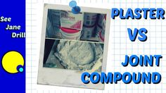 Plaster vs Joint Compound what's the Difference