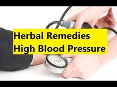 Herbal Remedies High Blood Pressure - Remedy for High Blood Pressure