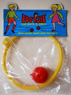 Footsie Toy - From the Remember this? kids might remember the resurgence of this toy - what is it called? Skip-a-Jump? Hop-n-Skip?