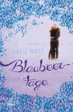 Kasie West - Blaubeertage