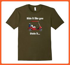 Mens Ride it like you stole it - Golfing T Shirt Small Olive - Sports shirts (*Partner-Link)