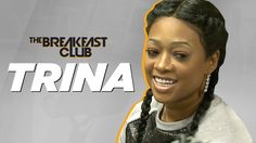 Trina Interview at The Breakfast Club Power 105.1