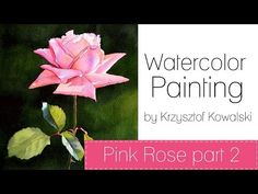 Watercolor painting - Pink Rose - PART 2 - YouTube