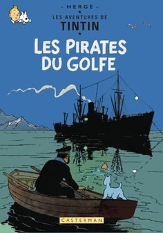 Tintin : Les pirates du golfe by Bispro on deviantART Album Tintin, Captain Haddock, Dazzle Camouflage, Bd Art, Comic Art, Comic Books, Comics Illustration, Comics Story, Film D'animation