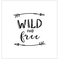 size: Stretched Canvas Print: Wild and Free by Brett Wilson : Using advanced technology, we print the image directly onto canvas, stretch it onto support bars, and finish it with hand-painted edges and a protective coating. Wild And Free Quotes, Wednesday Motivation, Free Art Prints, Painting Edges, Stretched Canvas Prints, Find Art, Framed Artwork, Giclee Print, Cotton Canvas