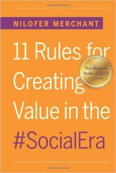 Nilofar Merchant - 11 Rules for Creating Value in the #SocialEra, EUR 10,69