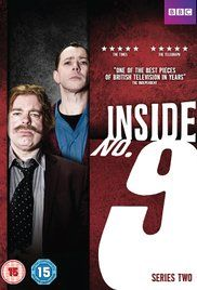 Inside No 9 Season 1 Episode 1. The show invites viewers into some very different No.9s, where the ordinary and mundane rub shoulders with the extraordinary and macabre.