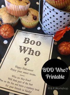 R & R Workshop: Boo Who? Free Printable- Halloween Neighbor Gift Idea