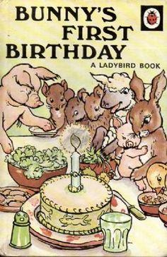 Vintage Ladybird Book Fiction series Bunny's First Birthday. Birthday Book, Animal Birthday, 1980s Childhood, Childhood Memories, Bunny Book, Easter Books, Ladybird Books, Animal Books, Vintage Children's Books
