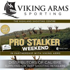 Viking Arms- Pro Stalker Weekend... Full article is live in Shooting News. FREE to read online E magazine. Fieldandrurallife.com  The Great British Shooting Show 2017. Stoneleigh Park Warwickshire CV8 2LG. Buy your tickets online now. Shootingshow.co.uk #VikingArms #ProStalk #Distributors #Calibre #Shooting #Retailers #Highland #Shooting #Centre #Manufacturers #GunBrands #Shooters #BritishShootingShow #BSS #ShootingShow
