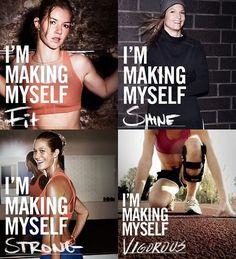 I am making myself fit, shine,  strong and vigorous