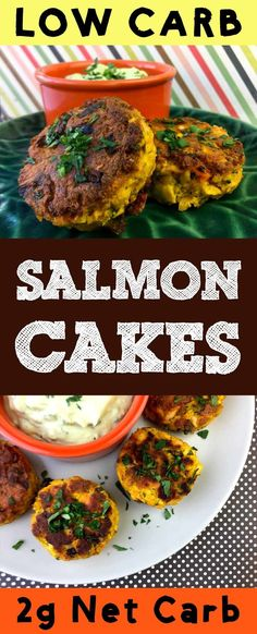 This recipe for Low Carb Salmon Cakes is Paleo, Atkins, Banting, THM, LCHF and Gluten Free.  It's also super delicious. #Lowcarb #lowcarbdiet #keto #ketogenic #LCHF #diet #best #glutenfree #salmon