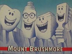 This is pretty funny-- Mount Brushmore! #dental #humor #dentist