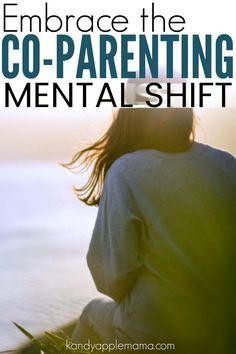 Embrace the co-parenting mental shift
