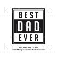 cda356da Best dad ever svg, Fathers day svg, My dad svg, Daddy svg, Dads shirt  design svg files for Cricut Silhouette png dxf files no 1 dad svg