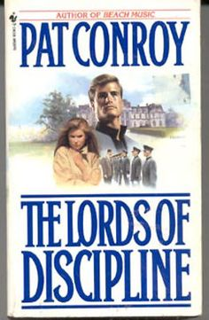 The Lords of Discipline by Pat Conroy (1980)- PB