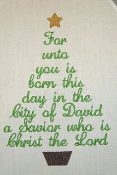 Luke 2-11, For unto you is born this day-Christ the Lord Christmas Tree -  INSTANT Download Machine Embroidery Design by Carrie via Etsy