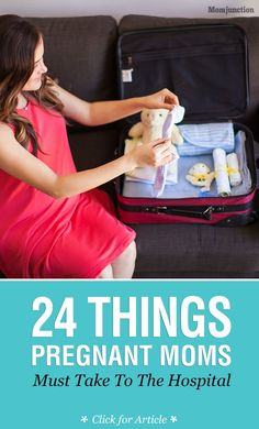 24 Things Pregnant Moms Must Take To The Hospital #Pregnancy