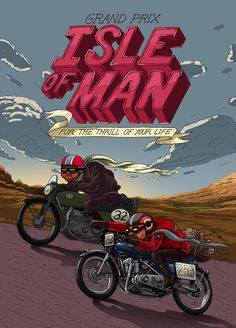 Isle of Man – Motorradrennen Poster von Jorge Tabanera, via Behance - Rennräder Bike Poster, Motorcycle Posters, Car Posters, Motorcycle Art, Bike Art, Travel Posters, Sports Posters, Manx, Cafe Racer Magazine