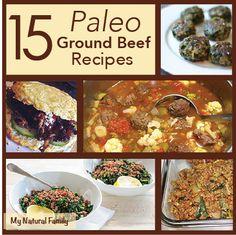 15 Paleo Ground Beef Recipes - MyNaturalFamily.com #paleo #recipe