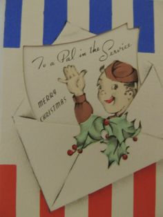 Vintage Christmas Greeting Card 1940's Military Patriotic To A Pal In Service