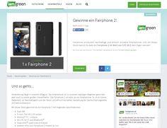 Gewinnt ein Fairphone 2 im Wert von über 500 Euro! Auf iamgreenkönnt ihr noch bis 8. März 2016 ein Fairphone 2 im...