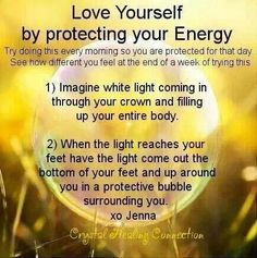 Love yourself by protecting your energy