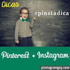 Todas as semanas 5 dicas rápidas para partilhar sobre Pinterest e #Instagram. CLIQUE PARA VER AS DICAS #pinstadica via @Pinstagram Guy