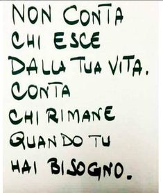 Bff Quotes, Love Quotes, Common Quotes, Italian Phrases, Mood Of The Day, Hai, Walking In Nature, Sentences, Tattoo Quotes