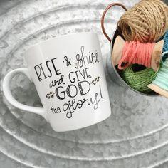 Rise and Shine Christian Coffee Mug Hand by MorningSunshineShop